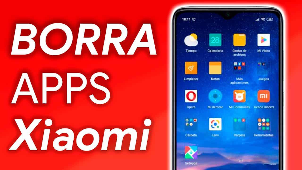 Eliminar aplicaciones preinstaladas en los teléfonos de Xiaomi