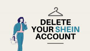 Cómo eliminar su cuenta SHEIN